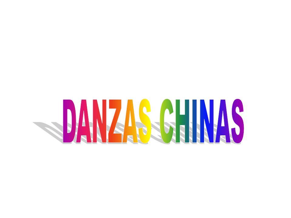 DANZAS CHINAS En China existen más de veinte danzas distintas.