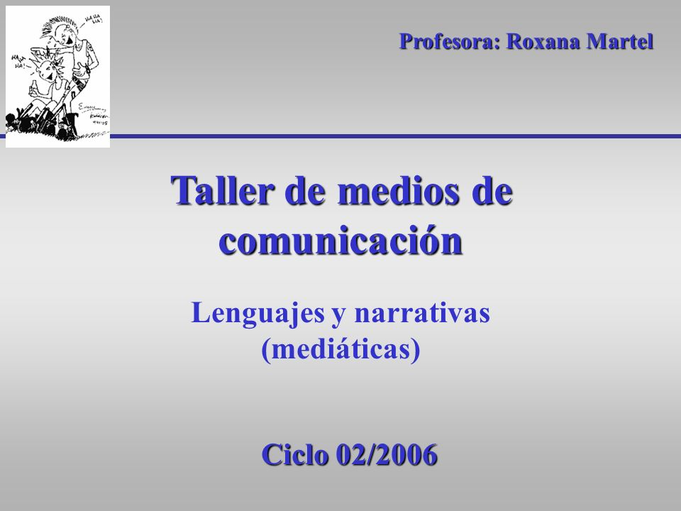 Culturas - lenguaje Las narrativas se expresan en distintas Culturas-lenguajeLas narrativas se expresan en distintas Culturas-lenguaje – Oral – corporal (performativo) – Escrito - impreso – Audiovisual – Digital – hipertexto/ Internet (recurso) Folleto complementario