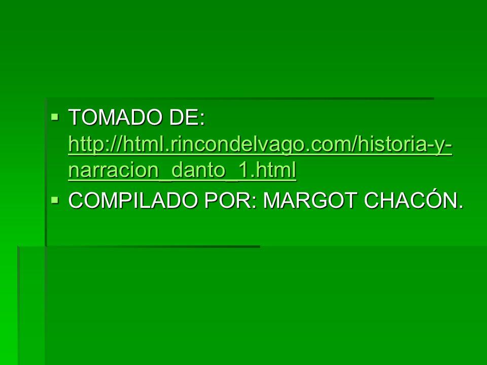 TOMADO DE: http://html.rincondelvago.com/historia-y- narracion_danto_1.html TOMADO DE: http://html.rincondelvago.com/historia-y- narracion_danto_1.htm