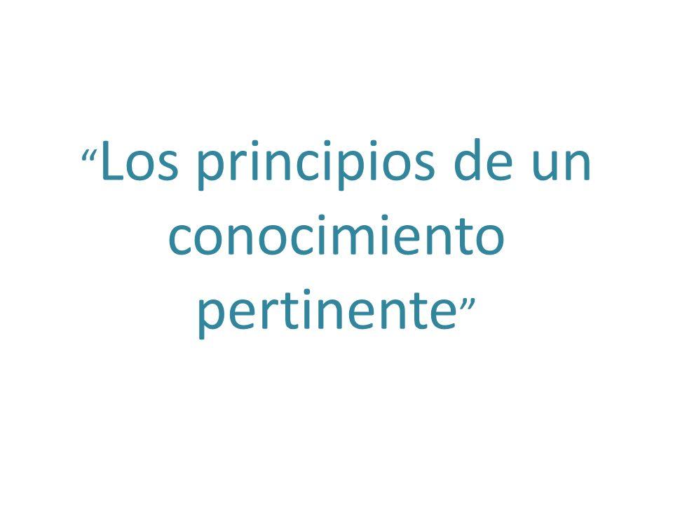 Los principios de un conocimiento pertinente