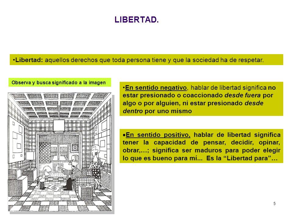 6 LIBERTAD.Libertad, Responsabilidad y Mundo Laboral.