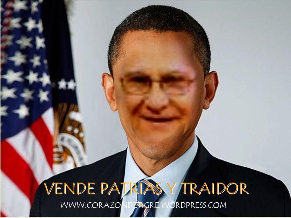 VENDE PATRIAS Y TRAIDOR WWW.CORAZONDETIGRE.WORDPRESS.COM