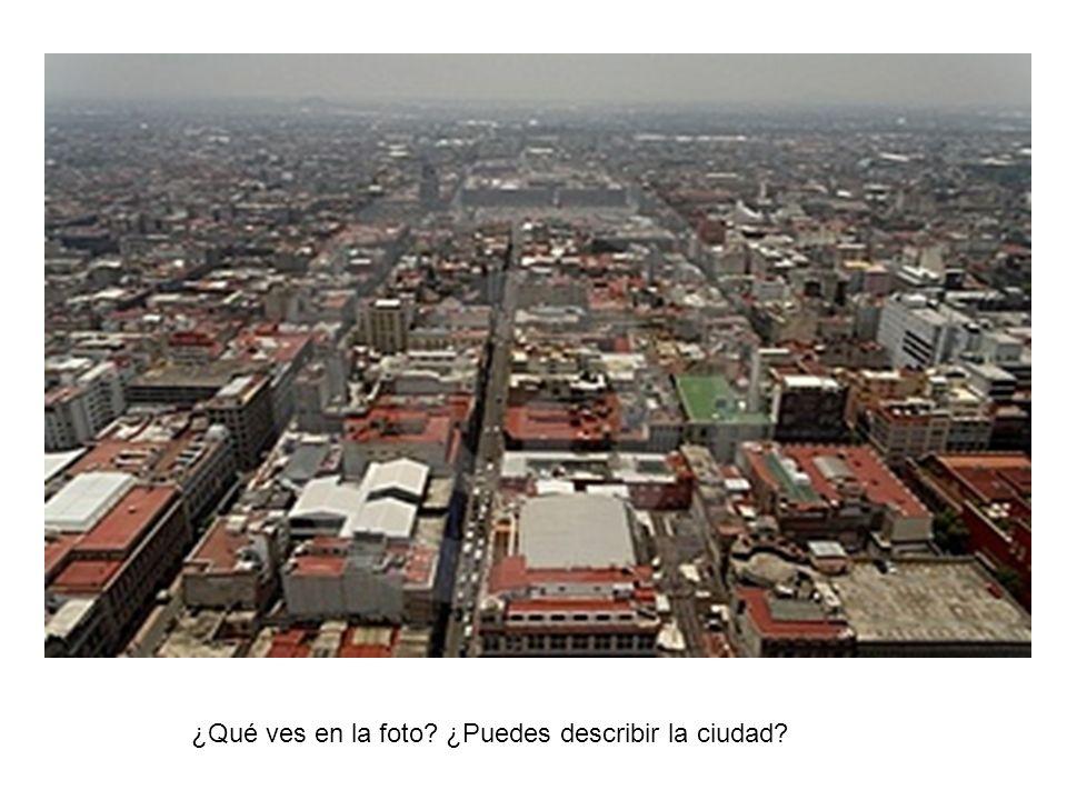 ¿Qué ves en la foto ¿Puedes describir la ciudad