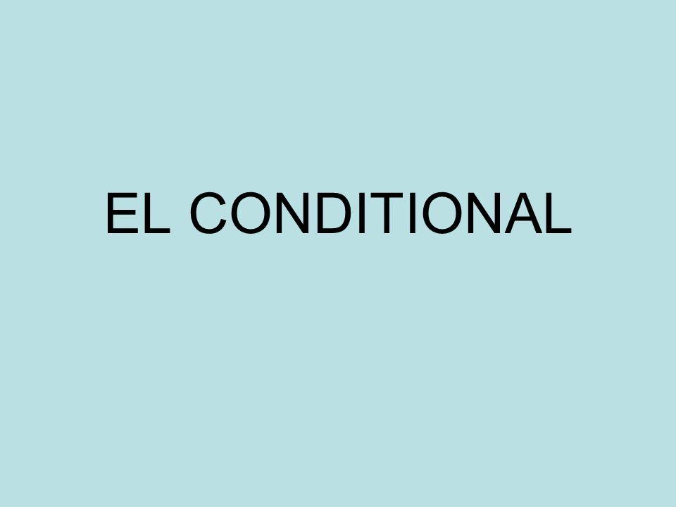 EL CONDITIONAL