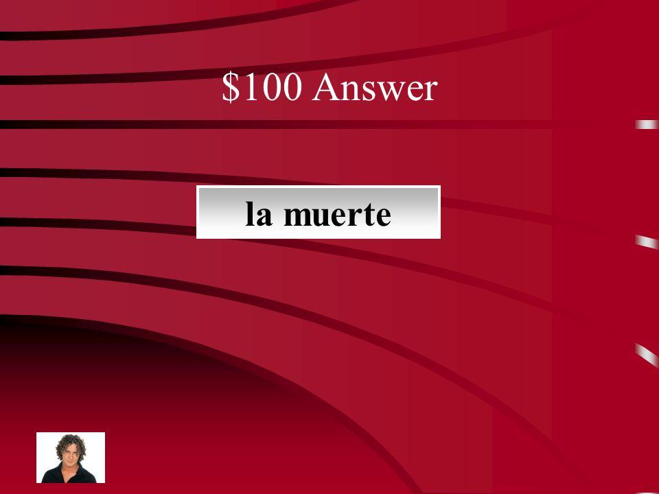 $100 Question fin de la vida