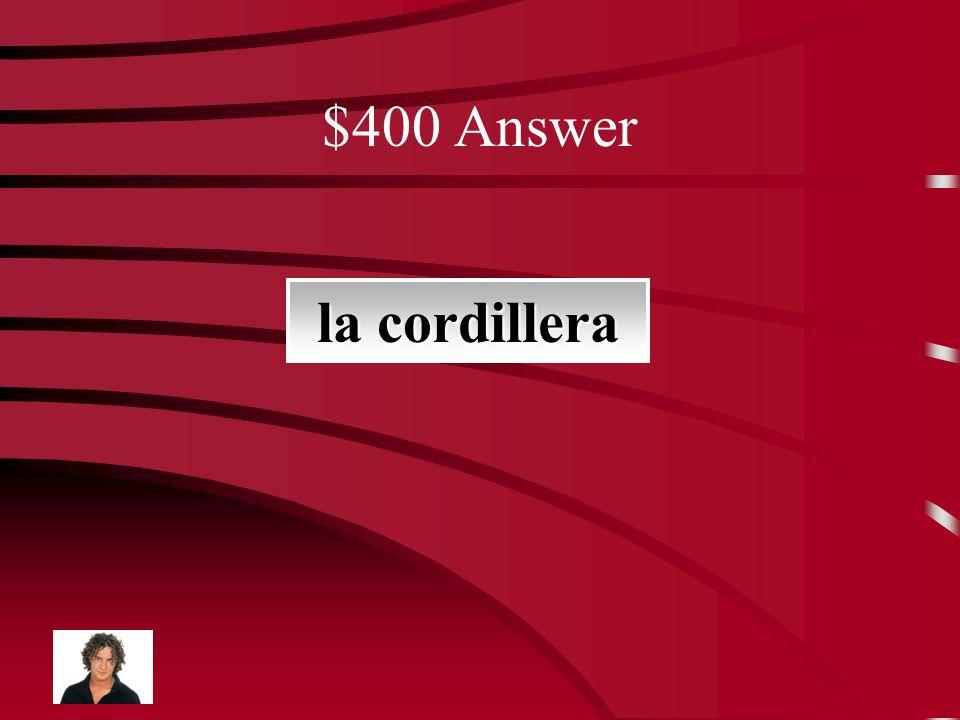 $400 Question esta formación tiene muchas montañas