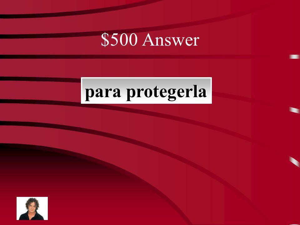 $500 Question El abuelo de Carol no quiere vivir con ella ______