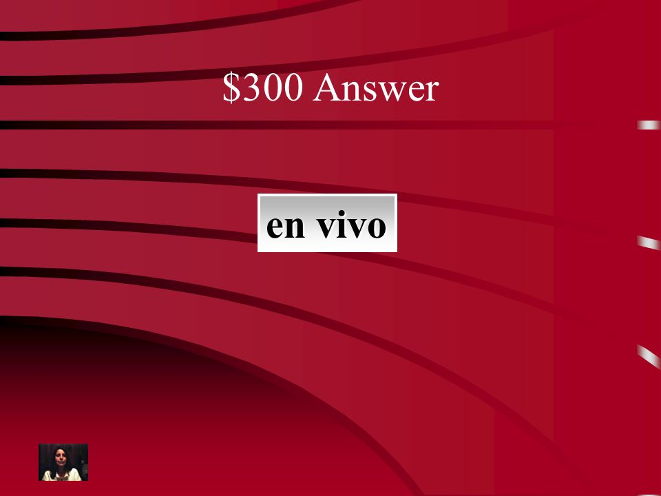 $300 Question en directo