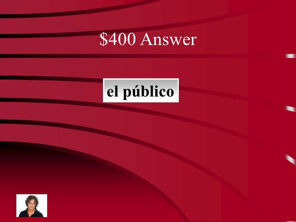 $400 Question la gente