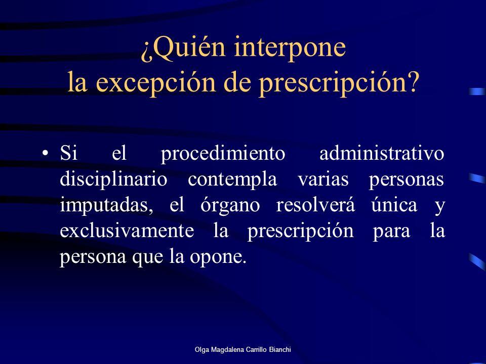 ¿Quién interpone la excepción de prescripción? Si el procedimiento administrativo disciplinario contempla varias personas imputadas, el órgano resolve