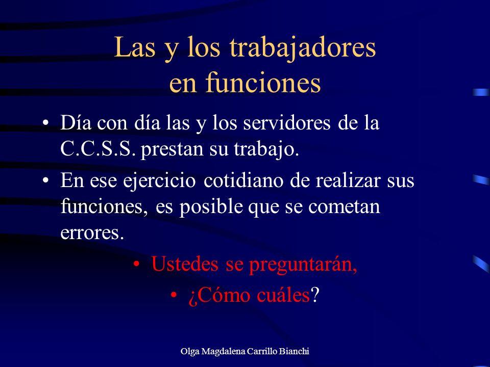 Principio de Prueba Libre Inspecciones oculares Medios científicos Presunciones legales Indicios Evidencias Olga Magdalena Carrillo Bianchi
