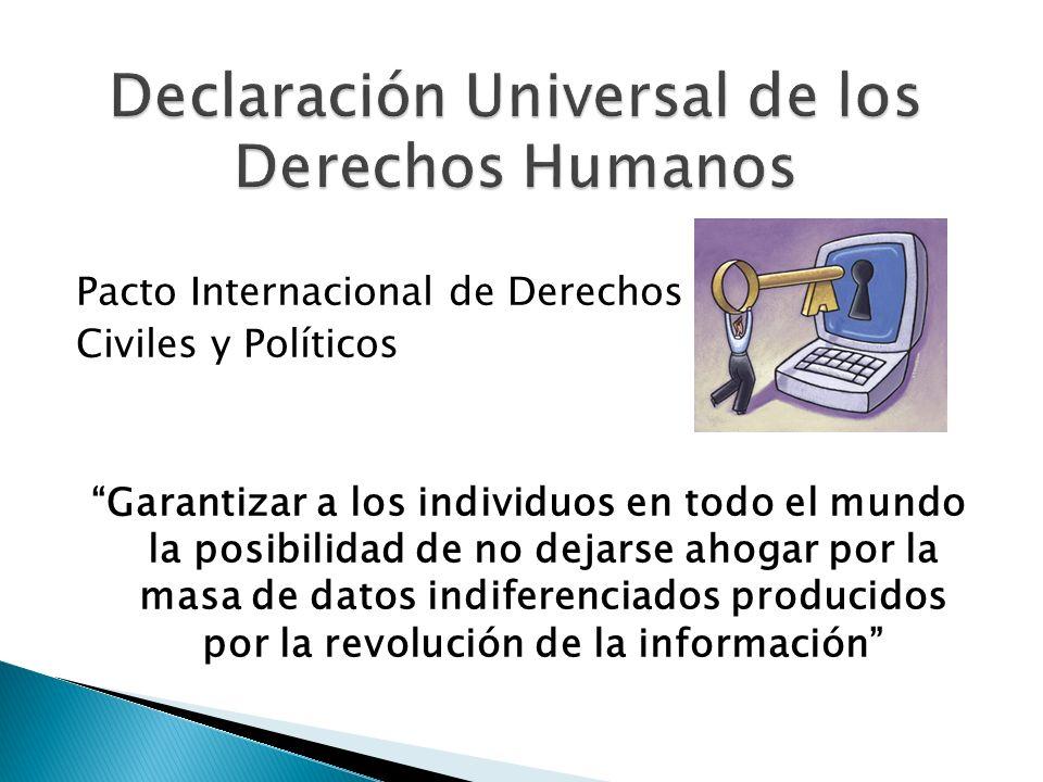 Pacto Internacional de Derechos Civiles y Políticos Garantizar a los individuos en todo el mundo la posibilidad de no dejarse ahogar por la masa de da