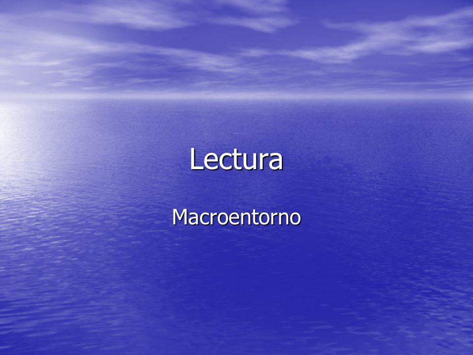 Lectura Macroentorno