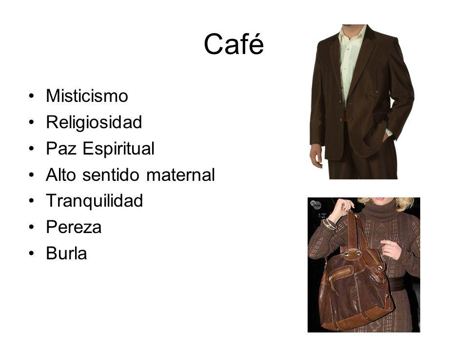 Café Misticismo Religiosidad Paz Espiritual Alto sentido maternal Tranquilidad Pereza Burla
