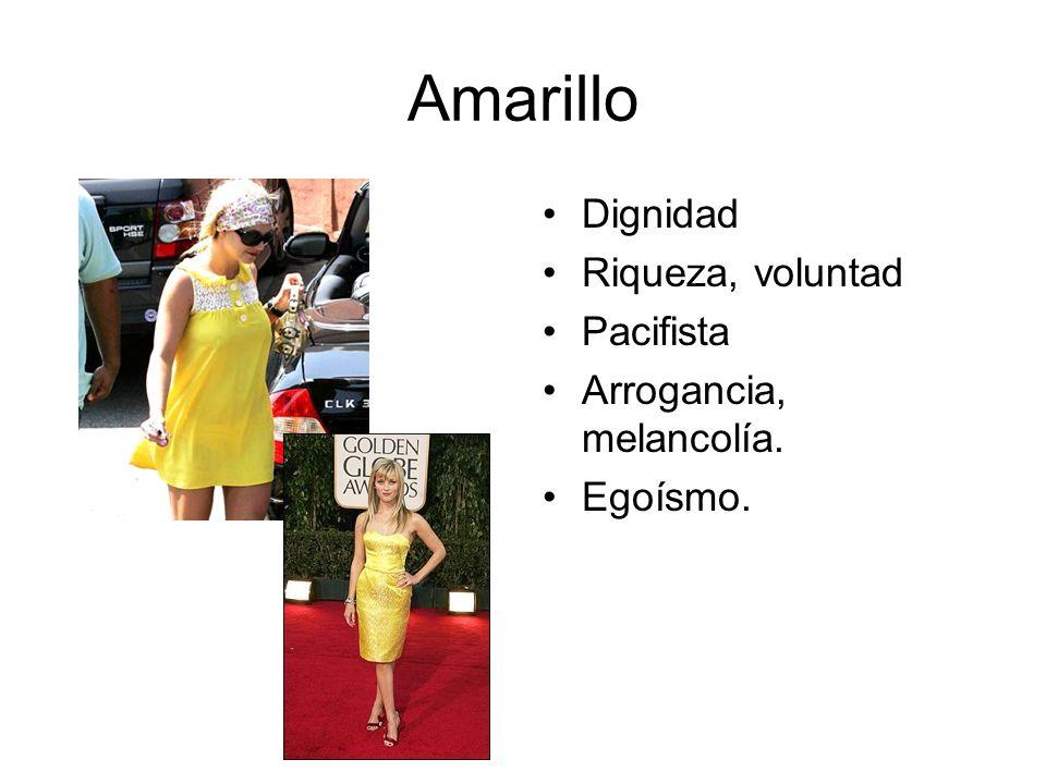 Amarillo Dignidad Riqueza, voluntad Pacifista Arrogancia, melancolía. Egoísmo.