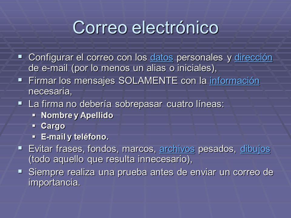 Correo electrónico Configurar el correo con los datos personales y dirección de e-mail (por lo menos un alias o iniciales), Configurar el correo con l