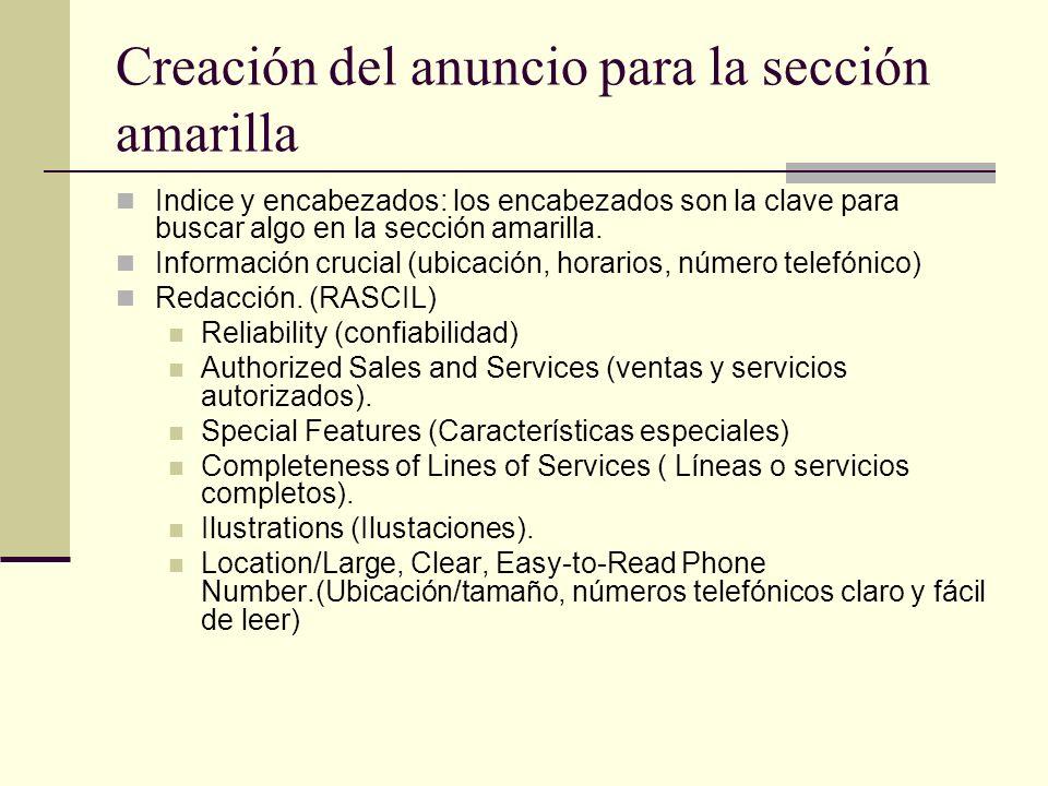 Creación del anuncio para la sección amarilla Diseño: entre los elementos clave se encuentran: Tamaño Imagen (encabezado, layout, uso de tipografía) Gráficos (mapas)