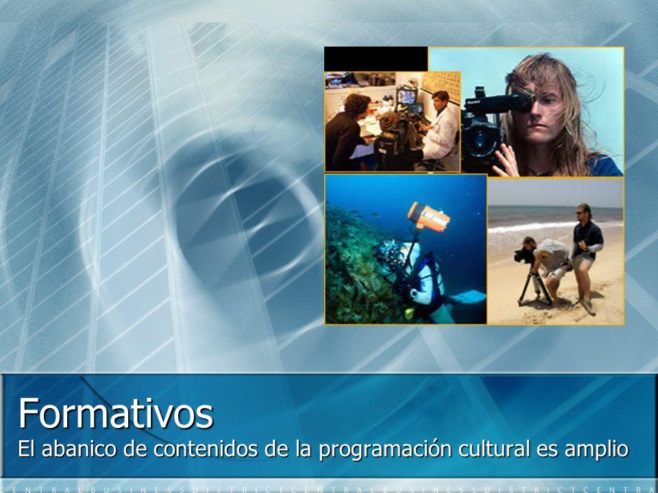 Formativos El abanico de contenidos de la programación cultural es amplio