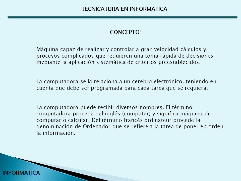 TECNICATURA EN INFORMATICA INFORMATICA Son productos de software diseñados para escribir los programas de las computadoras en lenguaje simbólico o fuente.