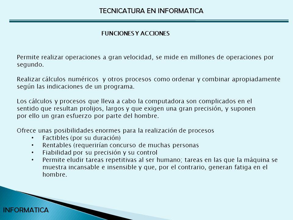 TECNICATURA EN INFORMATICA INFORMATICA Agrupa a los programas de control del equipamiento e incluye: Sistema operativo Software de comunicación de datos y otros productos relacionados con el funcionamiento general del equipamiento.