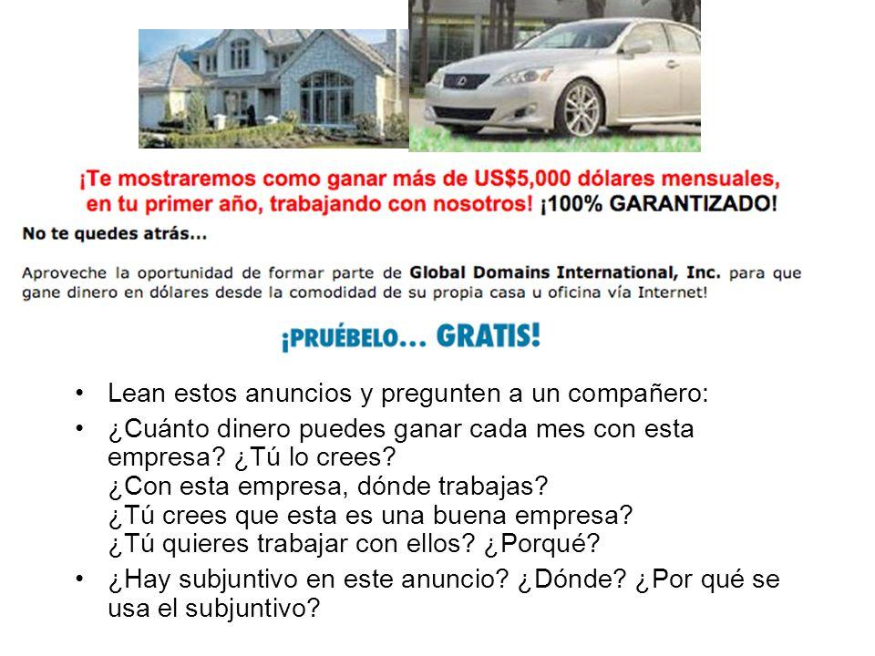 Lean estos anuncios y pregunten a un compañero: ¿Cuánto dinero puedes ganar cada mes con esta empresa.
