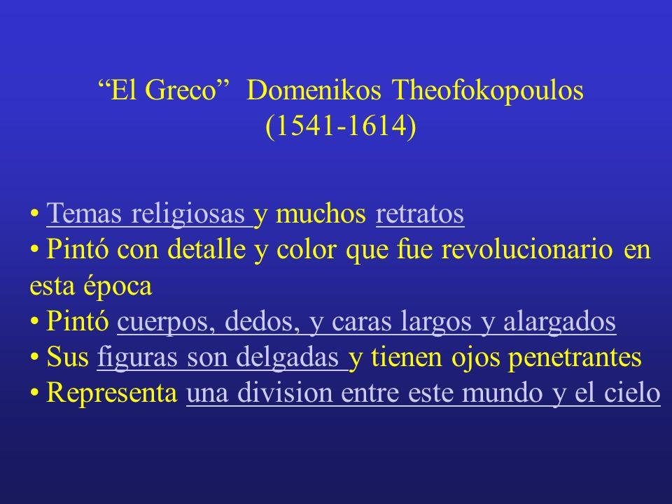 El Greco Domenikos Theofokopoulos (1541-1614) Su Vida Nació en 1541 en la isla de Cretaisla de Creta En 1560 fue a estudiar en Roma y Venecia Allí con