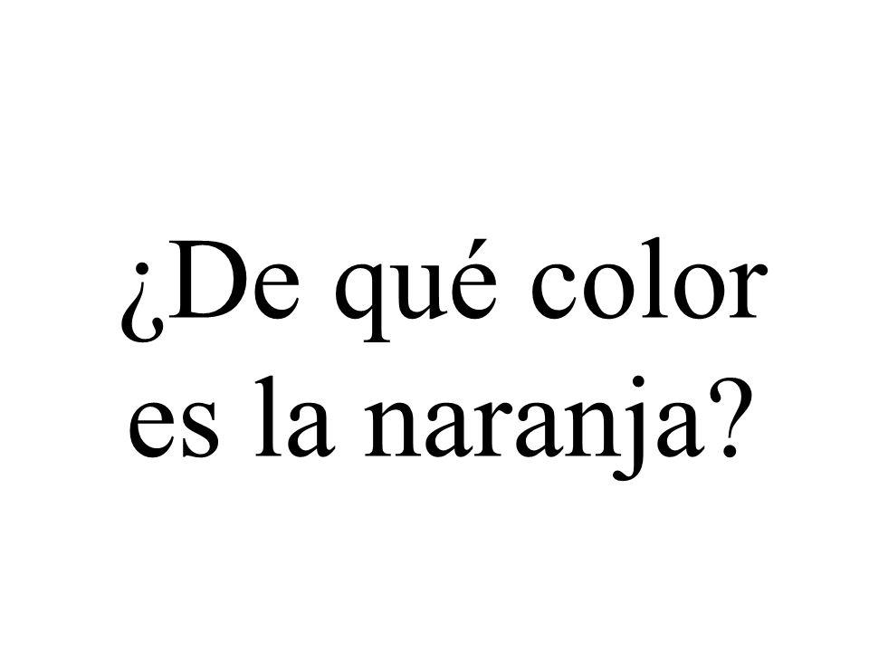 ¿De qué color es la naranja?