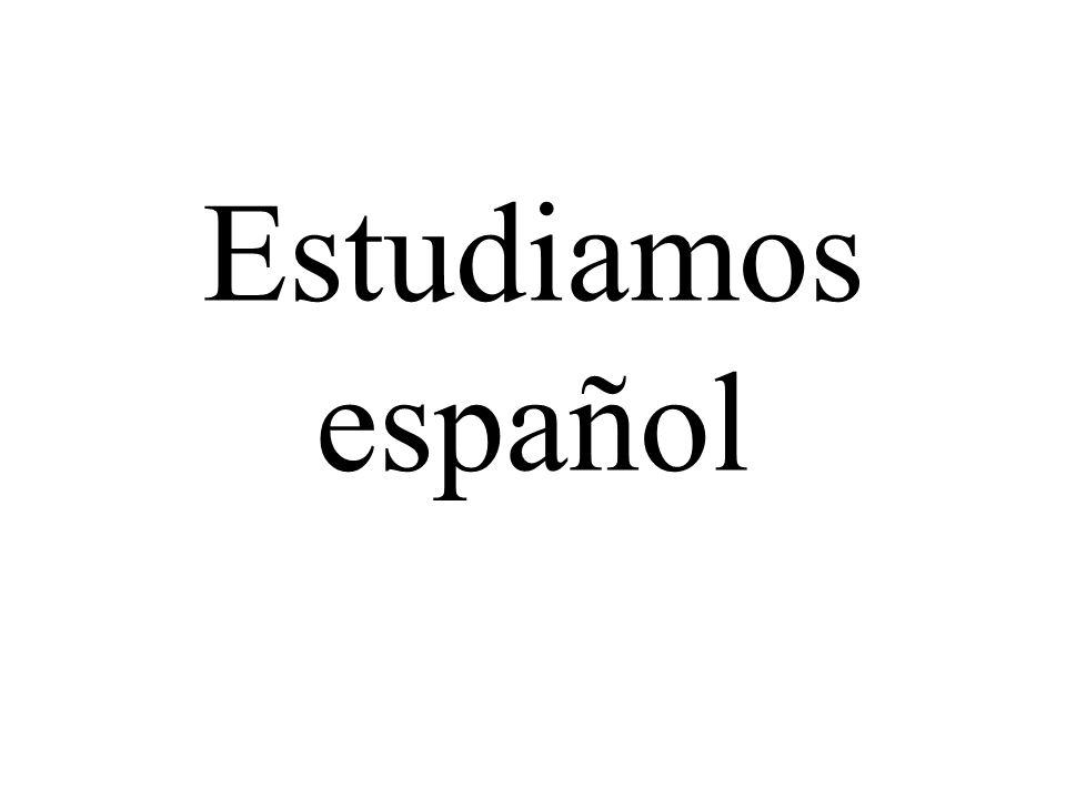Estudiamos español