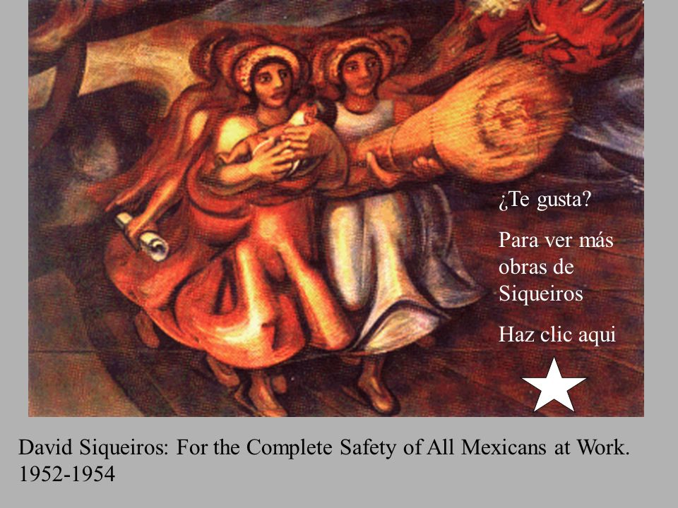 David Siqueiros: For the Complete Safety of All Mexicans at Work.