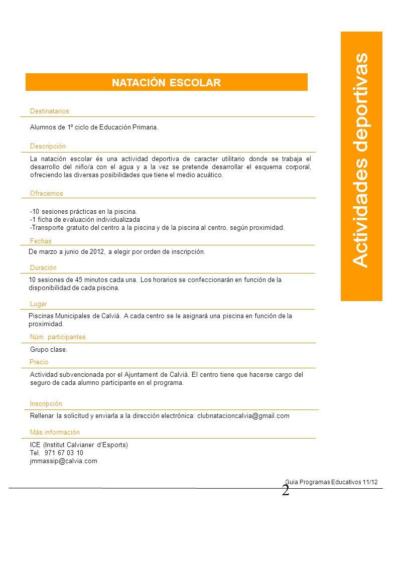 3 Guia Programas Educativos 11/12 VELA ESCOLAR Destinatarios Alumnos de 2º ciclo de Educación Primaria.