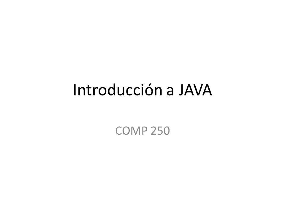 Introducción a JAVA COMP 250