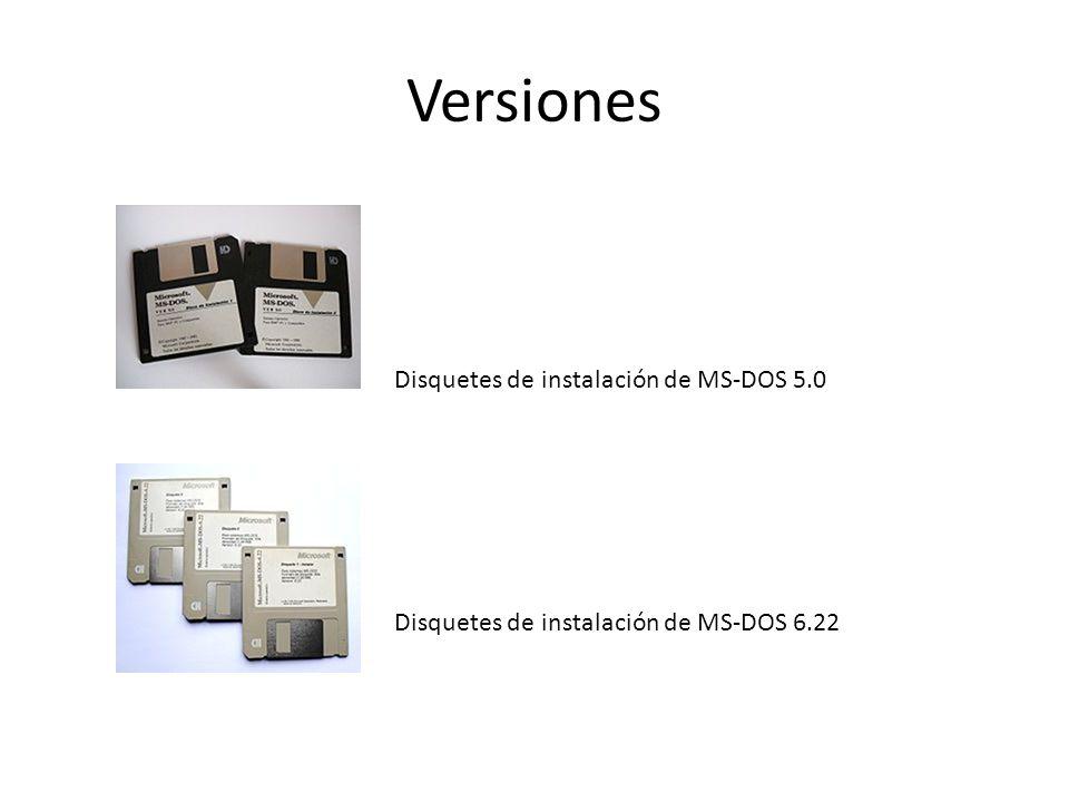 Versiones Disquetes de instalación de MS-DOS 5.0 Disquetes de instalación de MS-DOS 6.22