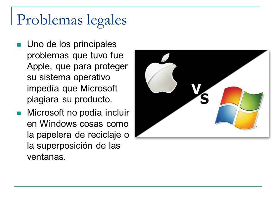 Problemas legales Uno de los principales problemas que tuvo fue Apple, que para proteger su sistema operativo impedía que Microsoft plagiara su produc