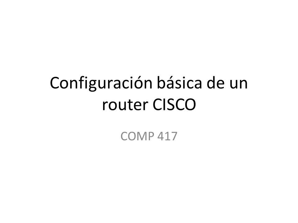 Configuración básica de un router CISCO COMP 417