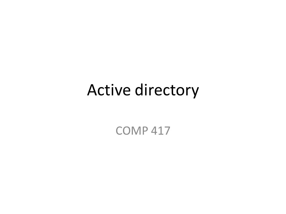 Active directory COMP 417