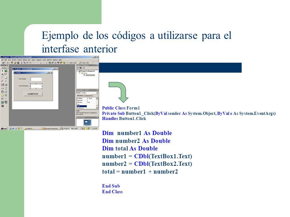 List box para mostrar output La instrucción: lstBox.Items.Add(n) Muestra un número n en un listbox La instrucción: lstBox.Items.Clear() Borra el contenido de un listbox