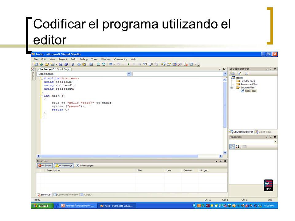 Codificar el programa utilizando el editor