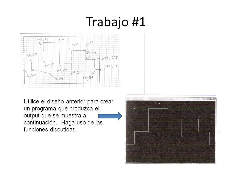Trabajo #1 Utilice el diseño anterior para crear un programa que produzca el output que se muestra a continuación.