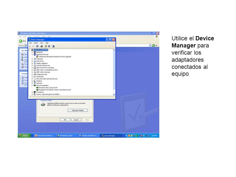 Utilice el Device Manager para verificar los adaptadores conectados al equipo