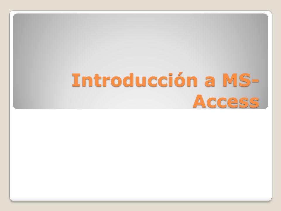 Introducción a MS- Access