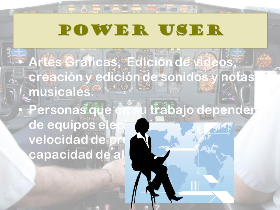 Power User Artes Gráficas, Edición de videos, creación y edición de sonidos y notas musicales.