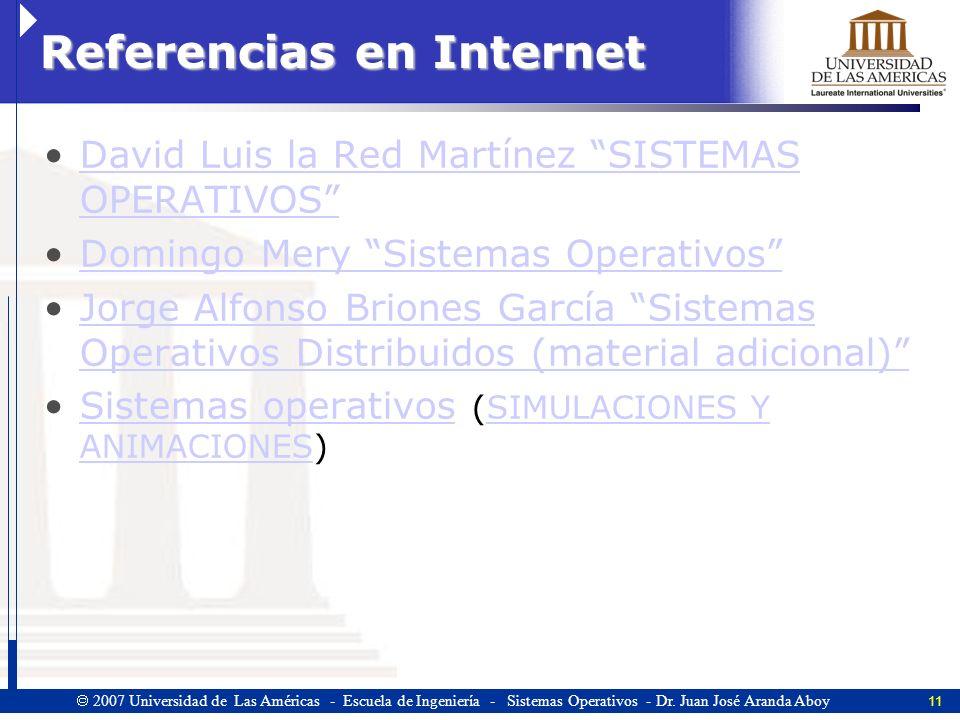 11 2007 Universidad de Las Américas - Escuela de Ingeniería - Sistemas Operativos - Dr.