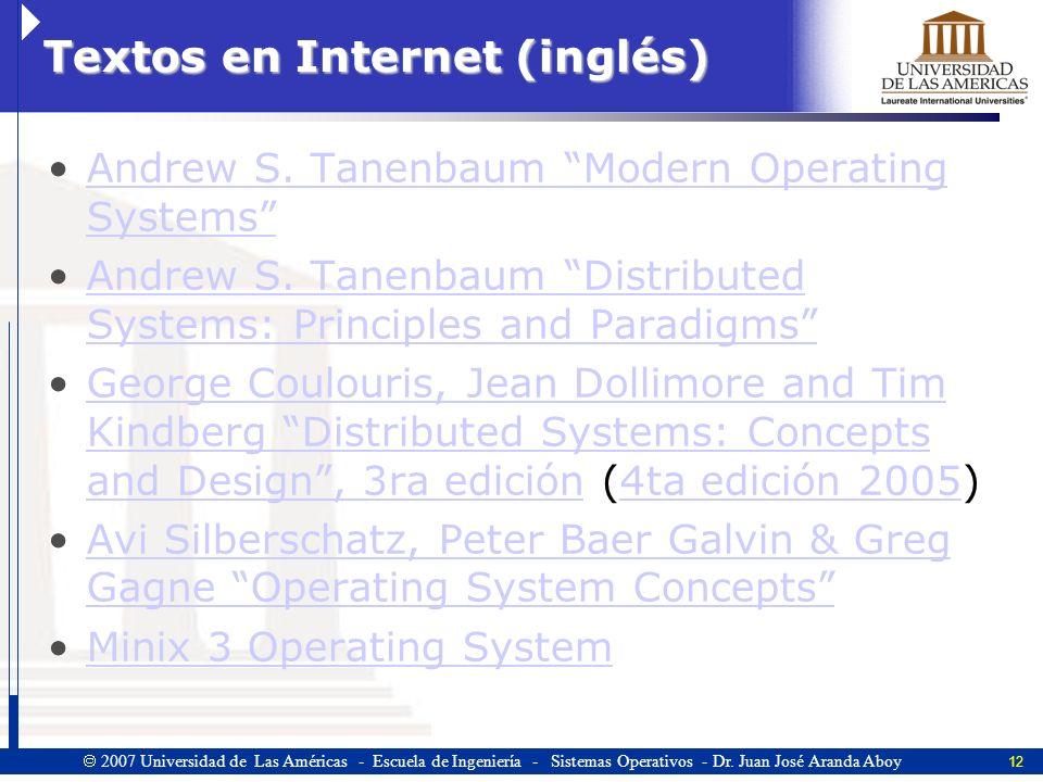 12 2007 Universidad de Las Américas - Escuela de Ingeniería - Sistemas Operativos - Dr.