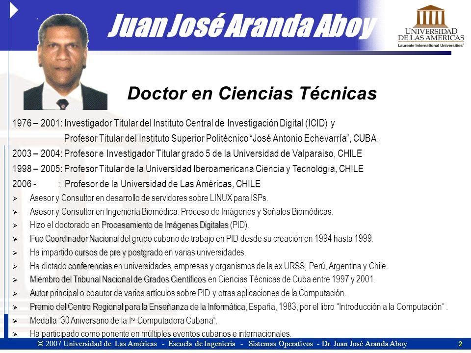 13 2007 Universidad de Las Américas - Escuela de Ingeniería - Sistemas Operativos - Dr.