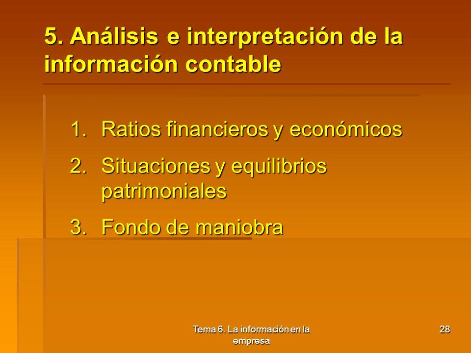 Tema 6. La información en la empresa 27 4.4. Amortización Concepto: Valoración contable de la depreciación de los elementos de inmovilizado provocada