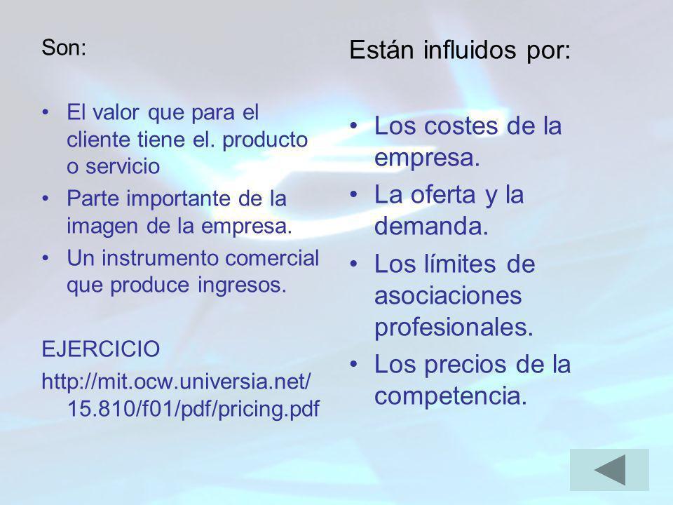 Son: El valor que para el cliente tiene el. producto o servicio Parte importante de la imagen de la empresa. Un instrumento comercial que produce ingr