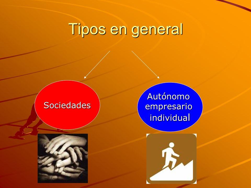 Tipos en general Sociedades Autónomoempresario individua l