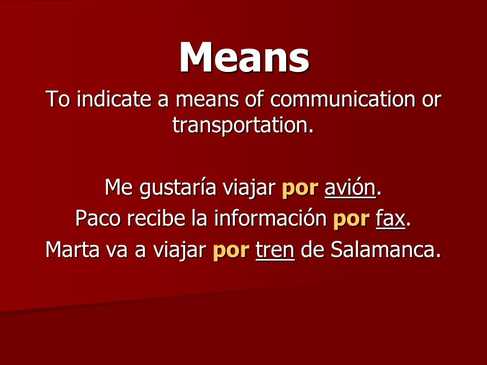 Means To indicate a means of communication or transportation.
