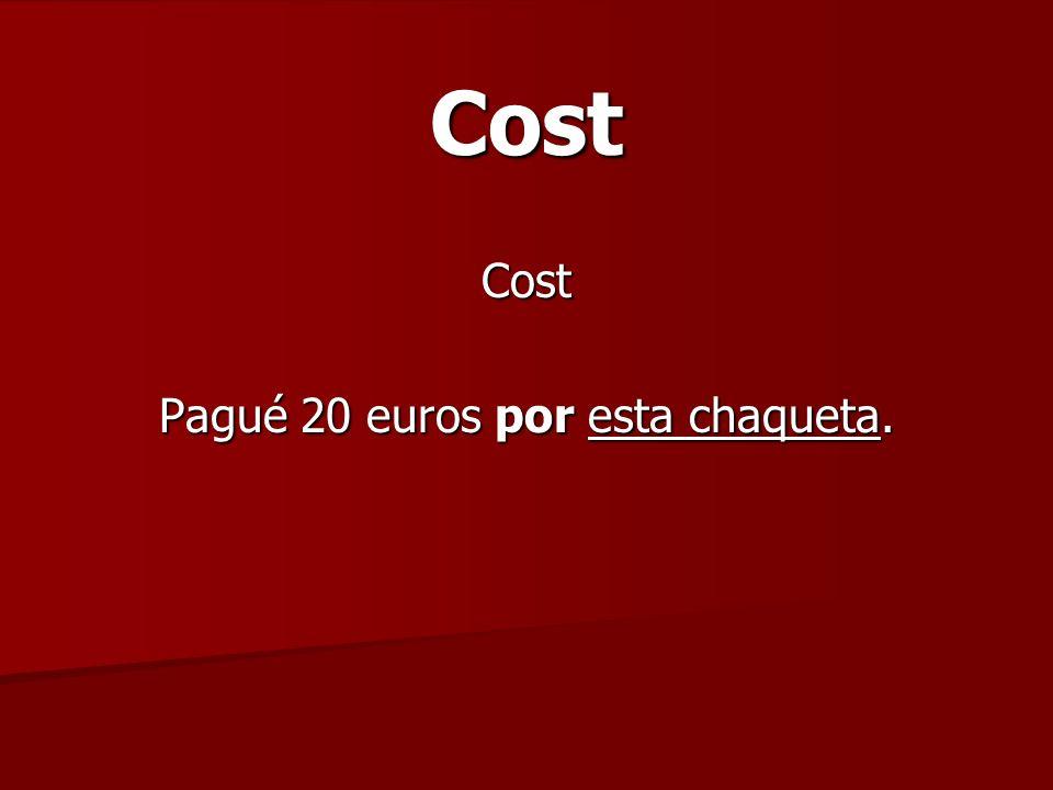 CostCost Pagué 20 euros por esta chaqueta.