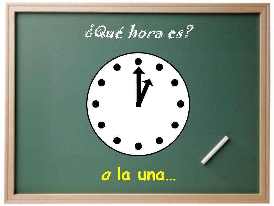 a las tres y media… ¿Qué hora es?